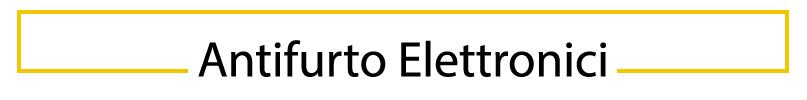 Antifurto Elettronici