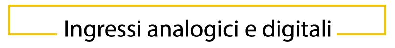 Ingressi analogici e digitali