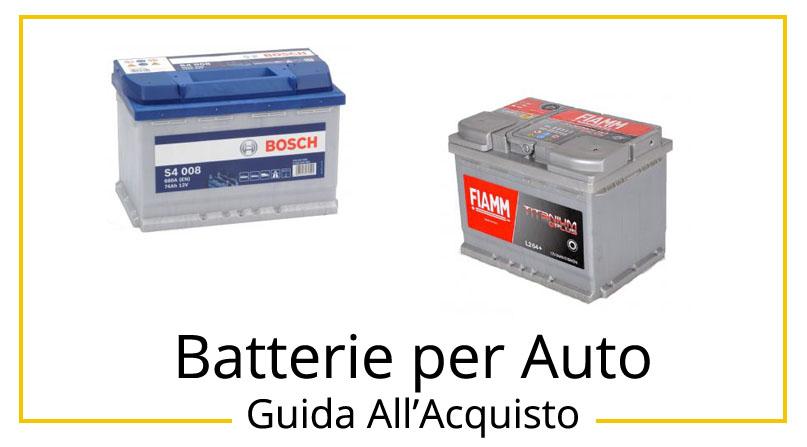 migliori batterie per auto