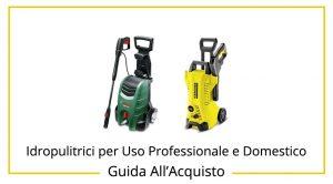 migliori-idropulitrici-per-uso-professionale-e-domestico