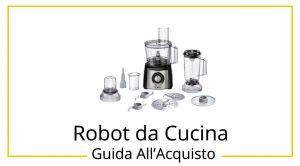 migliori-robot-da-cucina