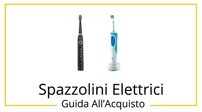 migliori-spazzolini-elettrici