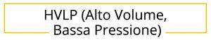 HVLP (Alto Volume, Bassa Pressione)